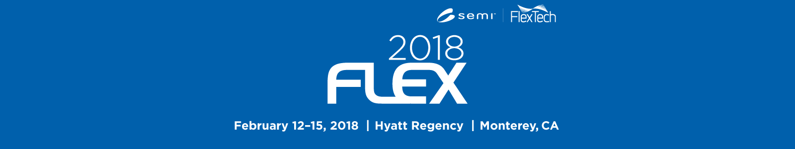 the Flexible Electronics Conference and Exhibition—2018FLEX